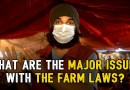 The Major Issues With The Farm Laws ft. Samdish