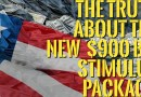 👉The Truth about The New Stimulus Package – Millions for Foreign Nations , Crumbs for the Americans