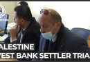 Palestinian court to hear first case against Israeli settler ever