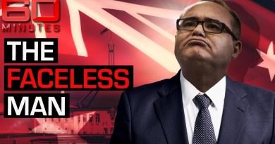The Faceless man: Dark underbelly of Australian power exposed | 60 Minutes Australia