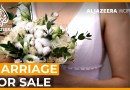 Marriage for Sale | Al Jazeera World