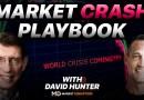 The Playbook For Surviving The Market Melt Up and Crash | David Hunter