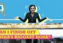 7 Feet Ka Dosa | India's Biggest Dosa CHALLENGE | The Quint