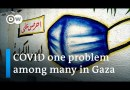 COVID-19 pushes Gaza's struggling health system to the limit | DW News