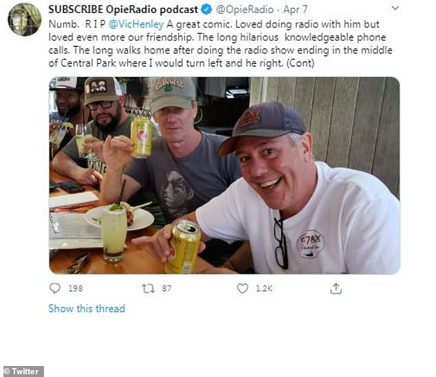 A bad time: Opie Radio said he was a 'great comic' and 'hilarious'