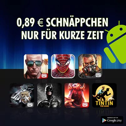 Gameloft reduziert Android-Titel