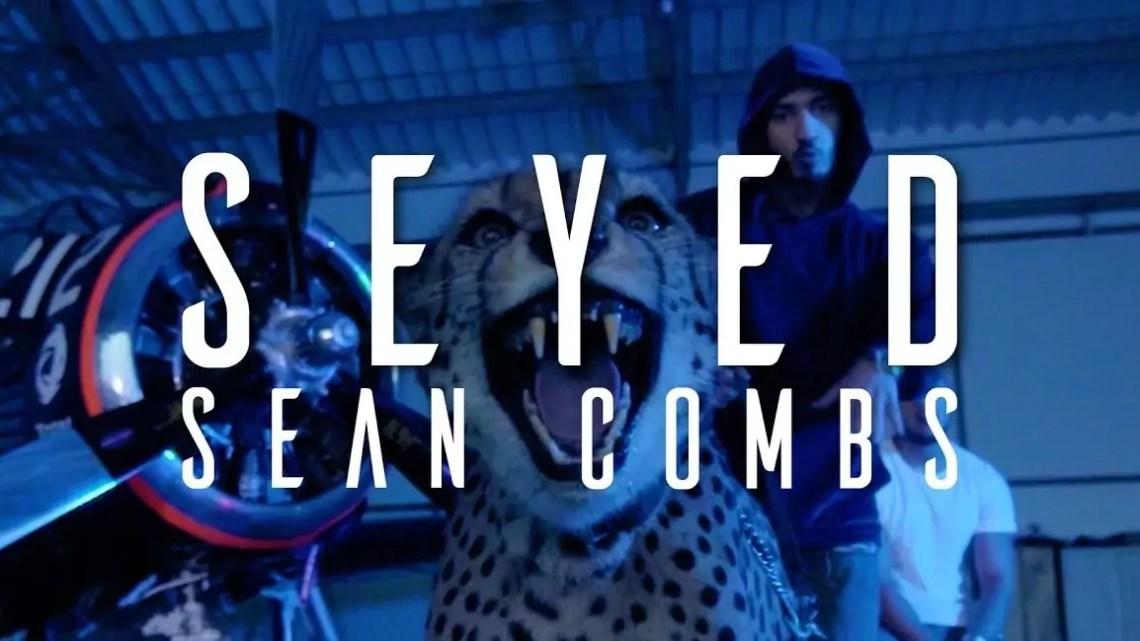 Seyed – Sean Combs (Musikvideo)