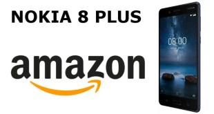 Nokia 8 Plus ha 6 GB di RAM ed è disponibile su Amazon