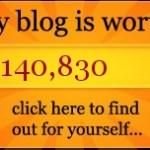 Πόσο αξίζει το blog σας;