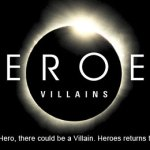 "Heroes Season 3, Episode 01, ""(Volume Three: Villains) The Second Coming"" – Episode 02, ""The Butterfly Effect"""