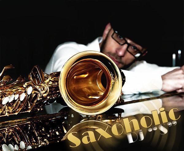 Dj S Saxoholic Cover