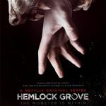 Οι λυκάνθρωποι καταφθάνουν! Hemlock Grove: Επίσημο Trailer & Νέο Poster