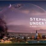 """Μία Πρώτη Ματιά στην Τηλεοπτική Σειρά του Stephen King: """"Under the Dome""""!"""