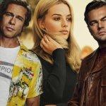 Κριτική ταινίας: Κάποτε στο Χόλιγουντ
