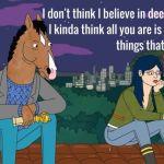 Μάθημα ζωής από την σειρά BoJack Horseman