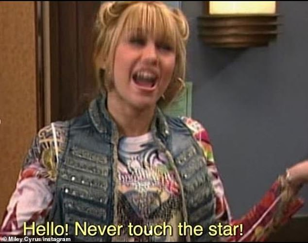'Hello never touch the star!' Cyrus also cheered up her fans by posting vintage clips from her Disney Channel sitcom Hannah Montana, which aired for four seasons from 2006-2011