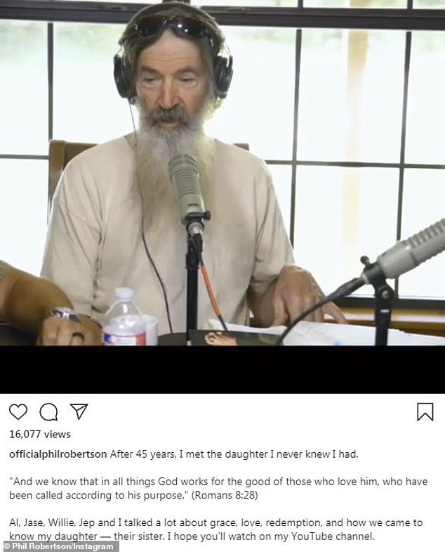 Bombshell:Duck Dynasty star Phil Robertson revealed he has a 45-year-old daughter from an extramarital affair on his podcast on Thursday