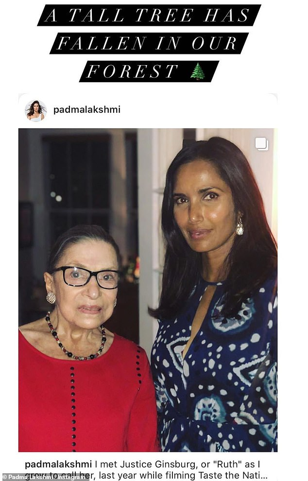 "Family trip: 'I met Justice Ginsburg, or ""Ruth"" as I grew to call her, last year while filming Taste the Nation,' wrote Padma Lakshmi"