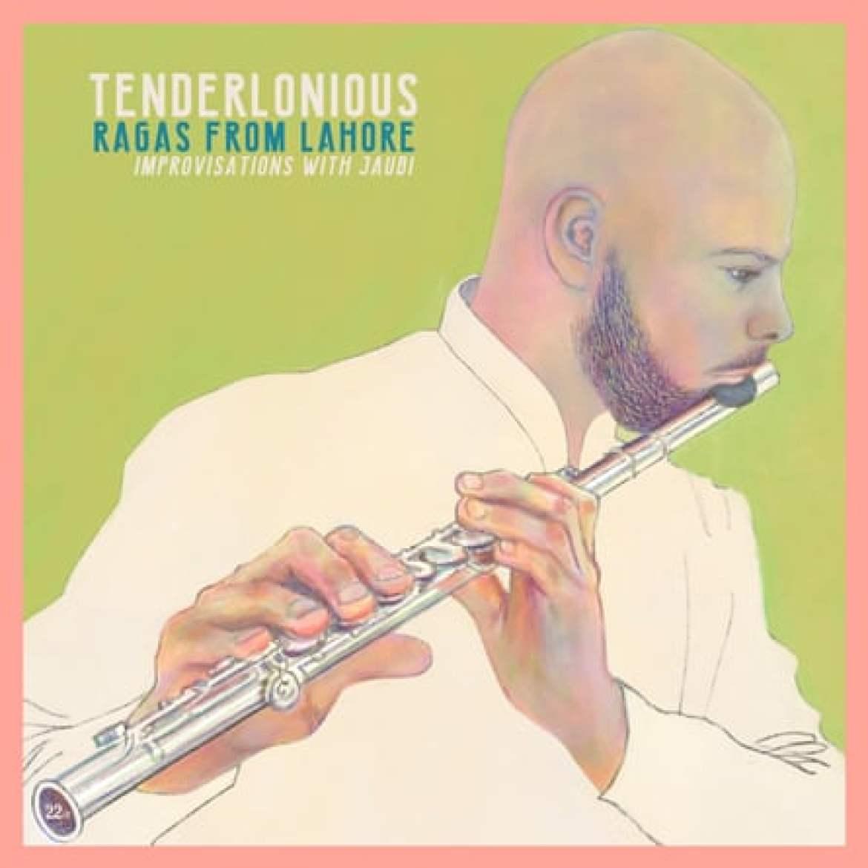 Tenderlonious:Ragas from Lahore album cover