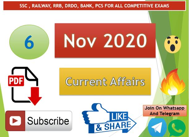 Current Affairs 6 Nov 2020 In Hindi+English Gk Question