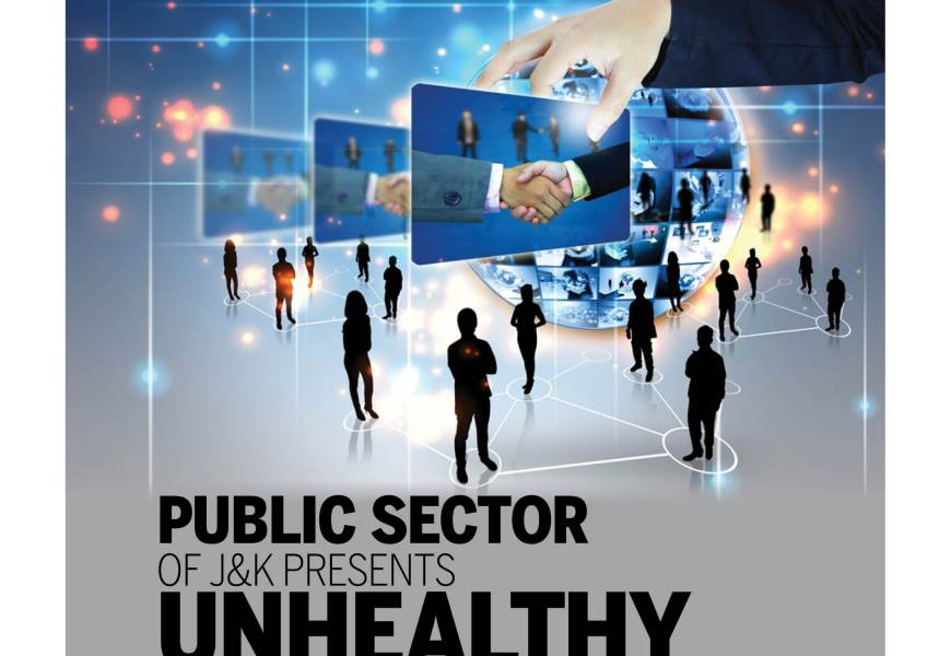 Public Sector of Jammu& Kashmir presents unhealthy picture