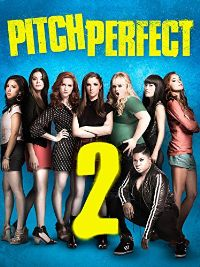 Watch Pitch Perfect 2 Online – The Best Way