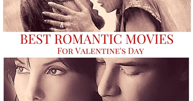 The 10 Most Romantic Movies – From a Man's Perspective