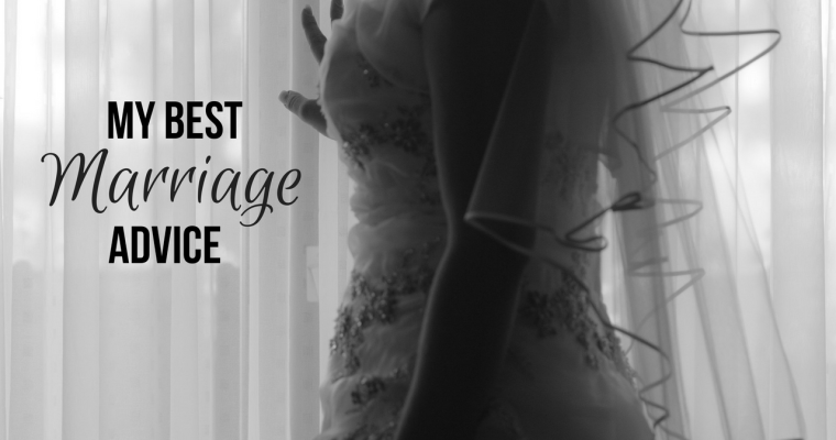 Marriage Advice I Wish I Knew When I Got Married
