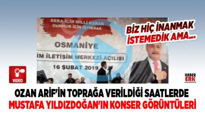 Ahde Vefa Ozan Arif Toprağa Verilirken,Mustafa Yıldızdoğan Konser Verdi