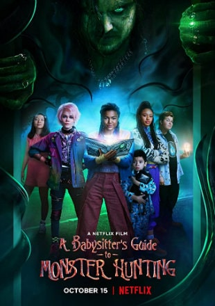 A Babysitters Guide to Monster Hunting Movie Download