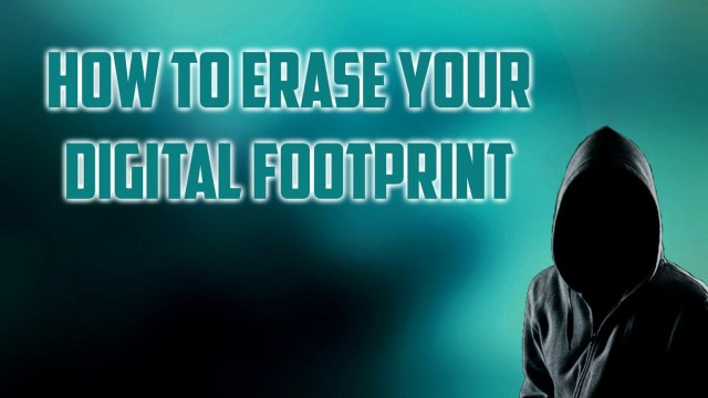 how to remove digital footprints