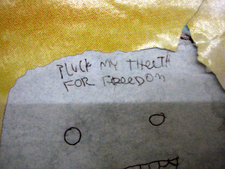 Pluck my teeth…