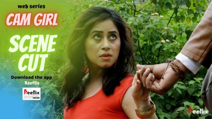 Cam Girl Web Series on Cine7 App Cast