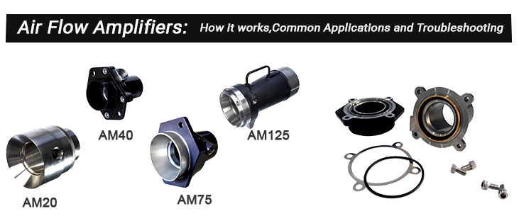 Air Volume Amplifiers: How it works, Common Applications