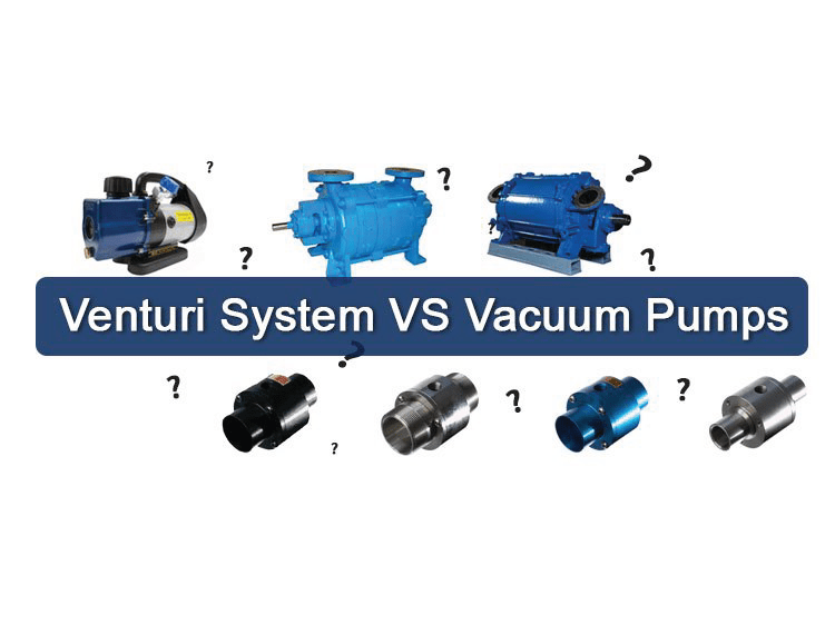 venturi system vs vacuum pumps