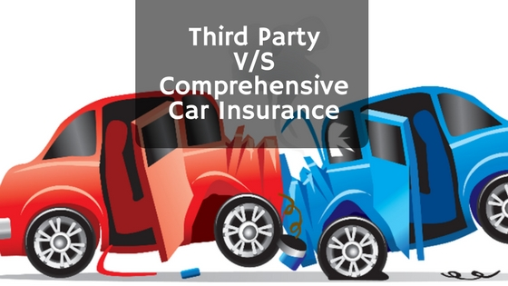 Third Party V_S Comprehensive Car Insurance