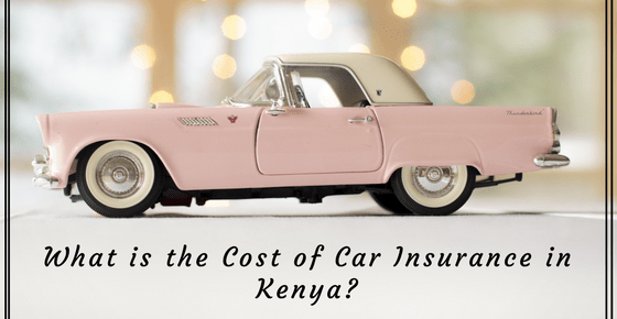 How Much Does Car Insurance Cost in Kenya?