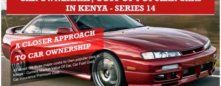 Car Ownership Cost of popular cars in Kenya – Series 14 Infographic