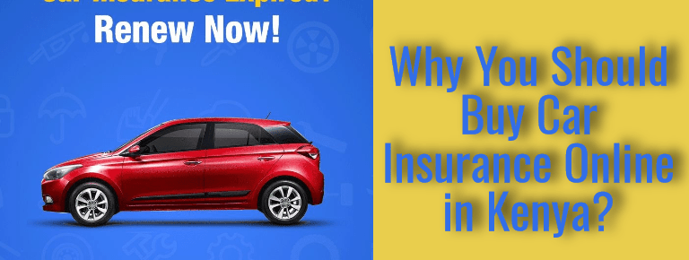Why You Should Buy Car Insurance Online in Kenya?