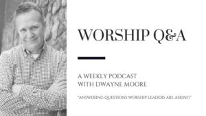 Worship Q&A