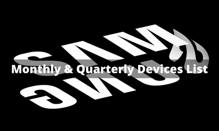 Samsung Monthly and Quarterly update list