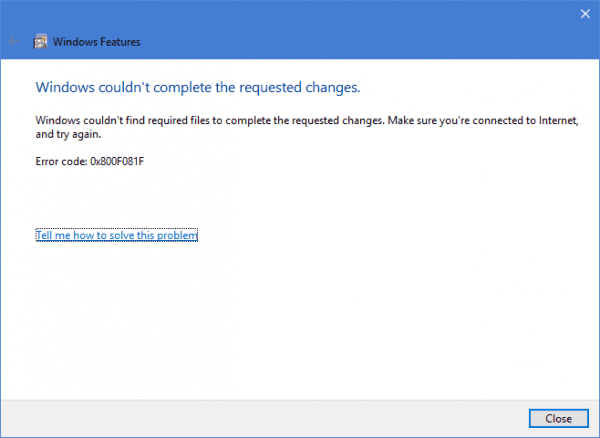 Windows Features failed 600x438 - Fixing Can't Install .NET Framework 3.5 Feature with Error 0x800F081F on Windows 10
