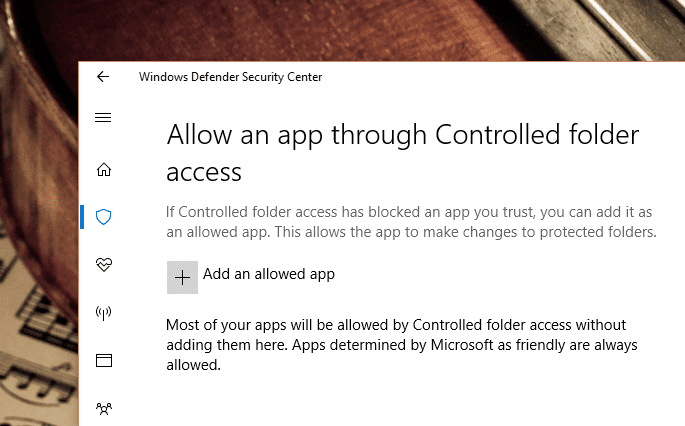 Windows Defender Controlled folder access allow app - Windows 10 New Feature: How To Enable Ransomware Protection