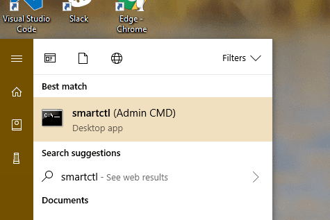 Start menu smartctl - How To Tell If It is the SSD Drive that Runs my Windows 10