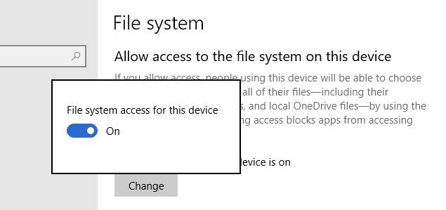 Settings Privacy change confirmation - How To Disable App Access to File Systems on Windows 10