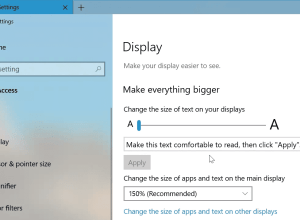 Make Text Bigger is Coming Back in Windows 10