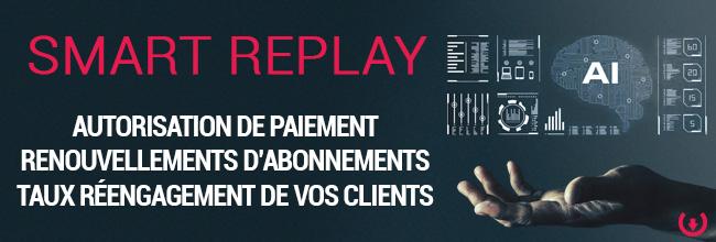 Nexway lance SMART REPLAY pour optimiser le taux d'autorisation de paiement des entreprises, améliorer le taux de renouvellement de leurs abonnés et augmenter le réengagement des clients