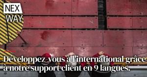 Développez vous à l'international grâce à notre support client en 9 langues.