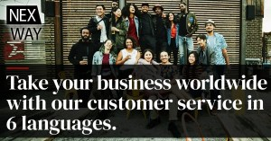 Take your business worldwide with our customer service in 6 languages.