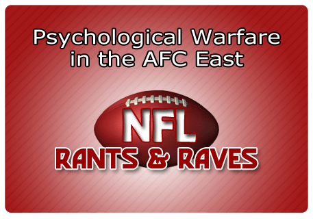 Psychological Warfare in the AFC East